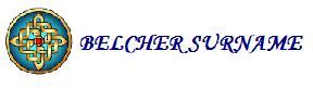 http://sites.rootsweb.com/~genbel/main/belchersurname.jpg