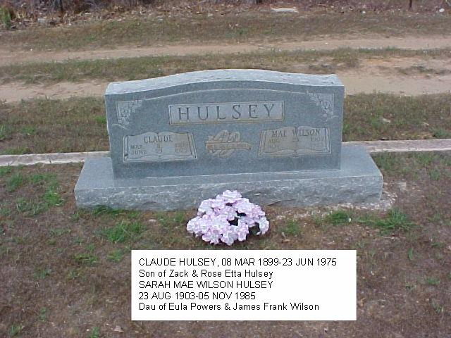 Tombstone of Claude and Mae (Wilson) Hulsey