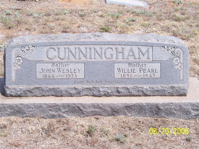 Tombstone of John Wesley Cunningham (1866-1933) and Willie Pearl Cunningham (1891-1943)
