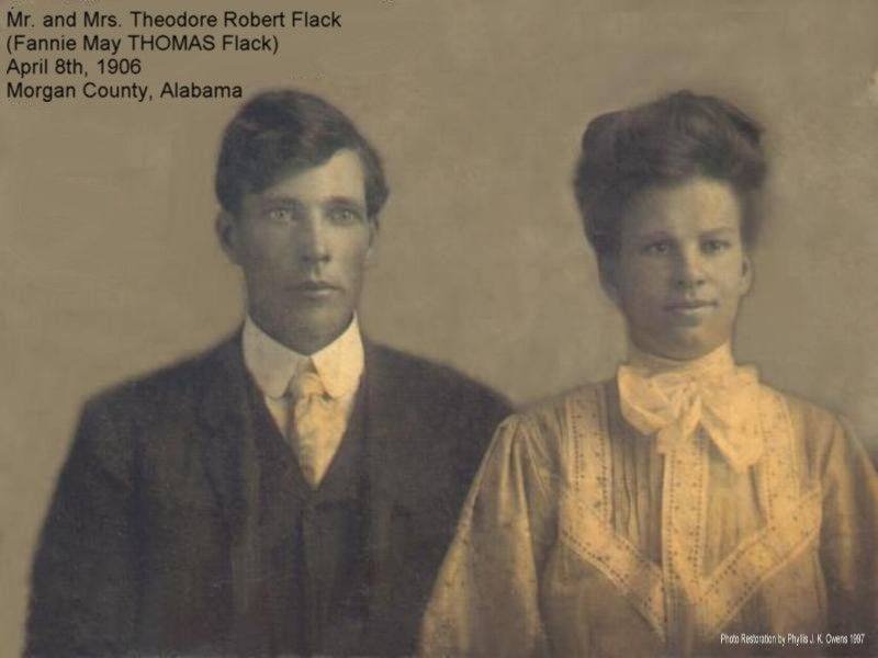 Grandpa and Grandma Flack, My Great Grandparents, Theodore Robert Flack and Fannie May THOMAS Flack ca1906.....