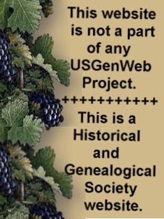 This IS a Historical and Genealogical Society website, and is NO PART of any USGenWeb Project