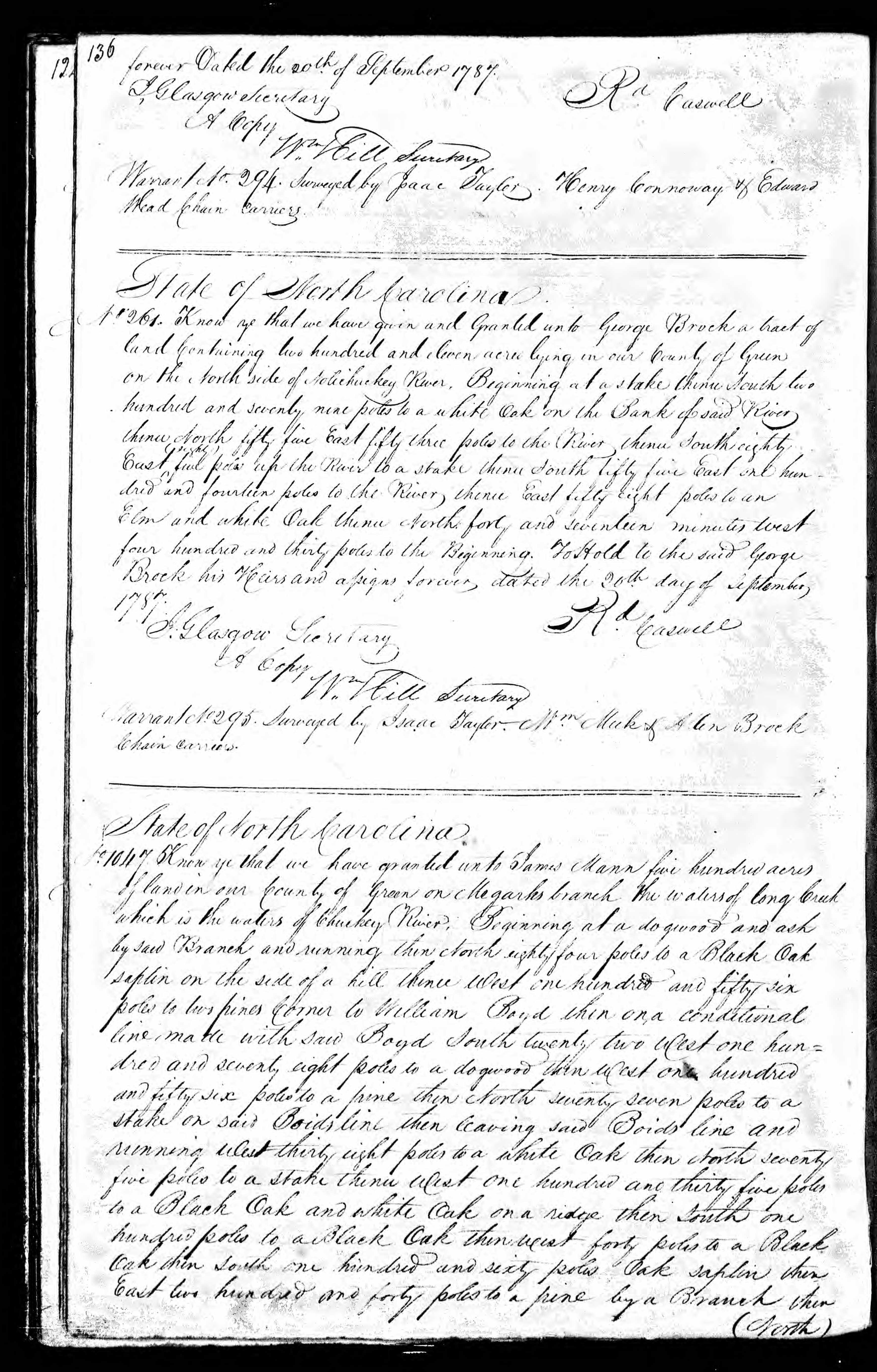 ... State of North Carolina, No. 261, Know ye that we have given and  granted unto George Brock a tract of land containing two hundred and eleven  acres lying ...