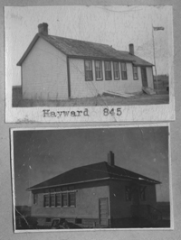 HAYWARD 845 1904 1959  NE 7 Township 23 Range 13 W of the 2 nd Meridian near Hayward 1949 and 1952 Replaced 1952. P.O. SE Section 32 Tsp 22 Rge 13 W2 HAYWARD School District National Heritage Site Hayward School onSaskatchewan One Room School Project CUPAR R.M. 217 Hayward Heritage Site