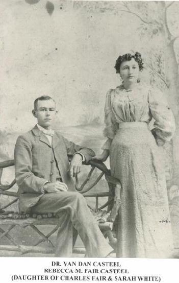 Dr. (DDS) Van Dan Casteel and Rebecca M. Fair Casteel.