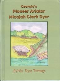 "Cover of book ""Georgia's Pioneer Aviator"""