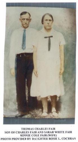 Thomas Charles Fair, 1879-1962 and Minnie Cole Fair, 1883-1930