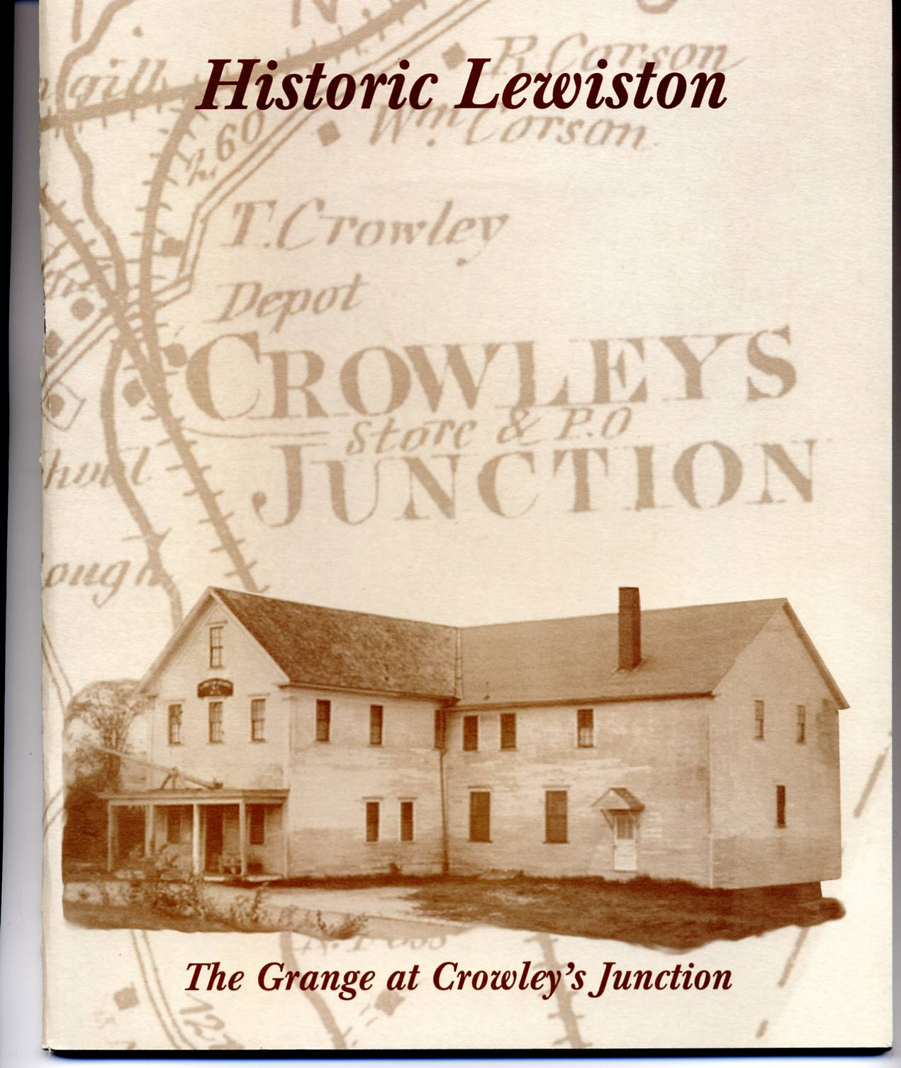 Historic Lewiston: The Grange   at Crowley's Junction
